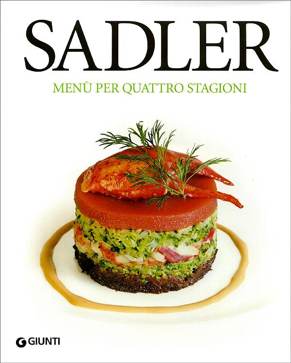 Roberta Schira - Sadler Menu per 4 stagioni _ Giunti Editore