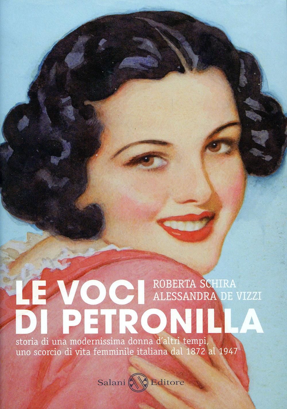 Roberta Schira - Le voci di Petronilla - Salani Editore